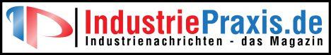 Industriepraxis.de - das Nachrichtenportal für die Industrie